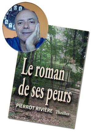 L'écrivain Pierrot Rivière et son roman